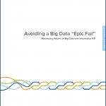 Informatica - Avoiding Big Data Epic Fail