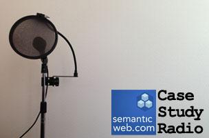 SemanticWeb.com - Case Study Radio